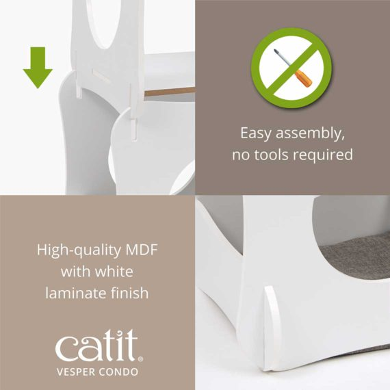 Catit Vesper Condo is easy to assemble, no tools required and is made of high-quality MDF with white laminate finish